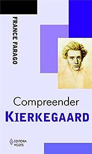 Compreender Kierkegaard - Coleção…