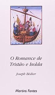 O Romance de Tristão e Isolda (Em…