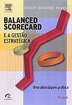 Balanced Scorecard e a Gestão…