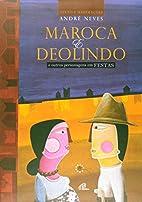 Maroca e Deolindo e outros personagens em…
