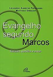 Evangelho Segundo Marcos. Eleição,…