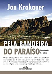 Pela Bandeira do Paraíso: uma História de…