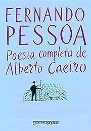 Poesia Completa de Alberto Caeiro (Ed de…