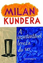 Insustentavel Leveza do Ser (Ed de Bolso) -…