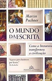O Mundo da Escrita. Como a literatura…