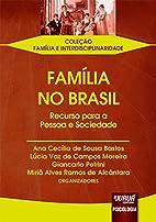 Família no Brasil : recurso para a…