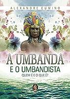 A Umbanda e o Umbandista (Em Portuguese do…