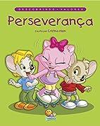 Descobrindo valores: Perseverança by…