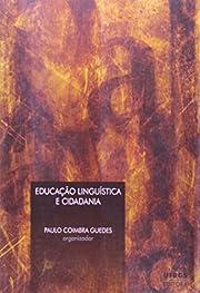 Educacao Linguistica e Cidadania par Paulo…