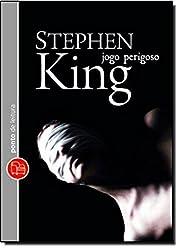 Jogo Perigoso by Stephen King