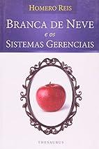 Branca de Neve e os Sistemas Gerenciais by…