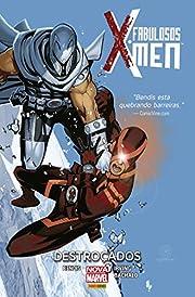 Fabulosos X-men. Destroçados (Em Portuguese…