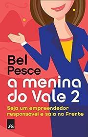 A Menina do Vale 2 (Em Portugues do Brasil)…