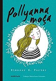Pollyanna Moça af Eleanor H. Porter