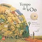 Tempo de voo by Bartolomeu Campos…