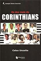 Dez Mais do Corinthians (Em Portugues do…