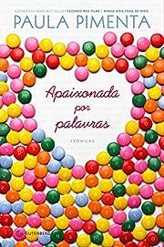 Apaixonada Por Palavras: Cronicas (Em…