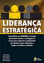 Liderança Estratégica by Andréia Roma