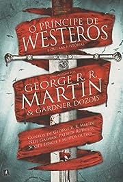 Principe de Westeros e Outras Historias, O…