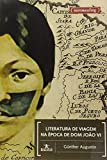 Literatura de viagem na época de Dom João VI / Günther Augustin