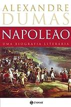 Napoléon by Alexandre Dumas