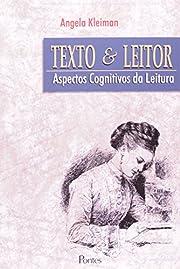 Texto e Leitor: Aspectos Cognitivos da…