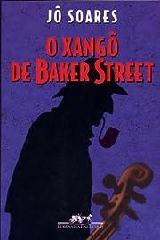 O xango de Baker Street: Romance (Portuguese…