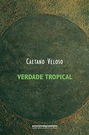 Verdade tropical (Portuguese Edition) de…