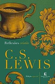 Reflexões Cristãs af C. S. Lewis