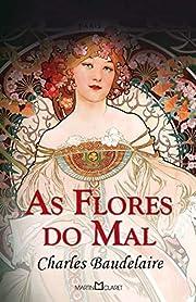 As Flores Do Mal (Em Portuguese do Brasil)…