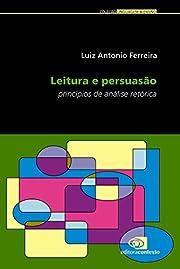 Leitura e Persuasão. Princípios de…