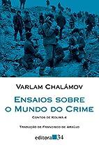 Essais sur le monde du crime by Varlam…