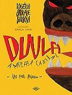 Duula, a mulher canibal : um conto africano…