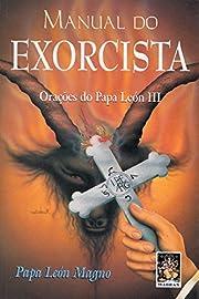 Manual do exorcista - Orações do Papa…