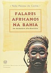 Falares africanos na Bahia : um…
