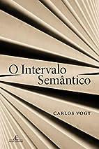 O Intervalo Semântico (Em Portuguese do…