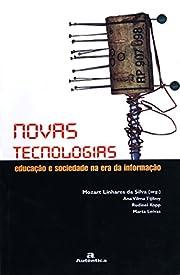 Novas Tecnologias: Educação e…