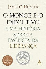 O Monge e o Executivo: Uma História Sobre a…