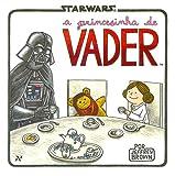 A princesinha de Vader