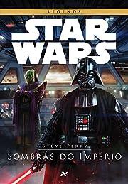 Star Wars : Sombras do império av Steve…