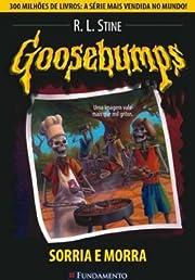 Goosebumps. Sorria E Morra - Volume 1 (Em…
