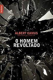 O homem revoltado de Albert Camus