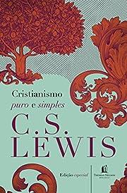 Cristianismo Puro e Simples af C. S. Lewis
