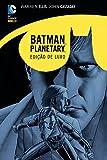 Batman planetary