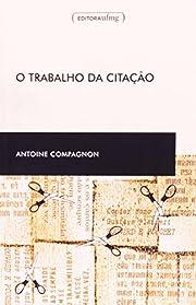 O Trabalho Da Citação (Em Portuguese do…