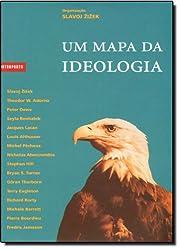 Mapa da Ideologia, Um – tekijä: Slavoj…