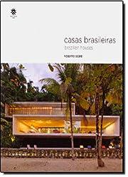 Casas Brasileiras por Roberto Segre