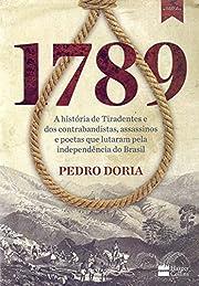 1789 : A história de Tiradentes,…