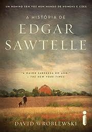 Historia de Edgar Sawtelle, A (Em Portugues…