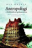 Antropologi i middelalderen og renæssancen : kristendommen, teologien og de fremmede / Ole Hoiris